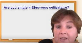 Etes-vous célibataire en anglais