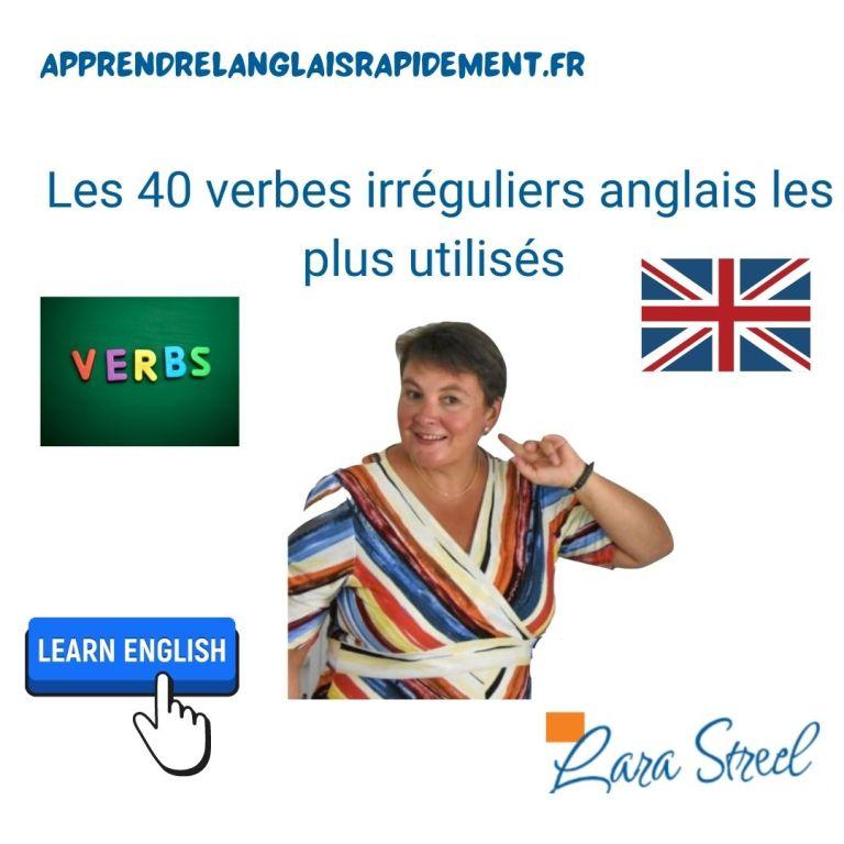40 verbes irréguliers anglais