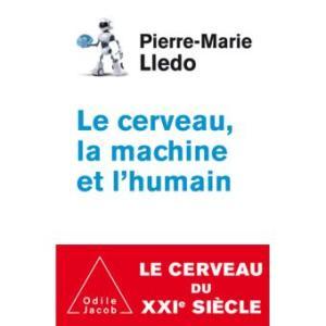Le cerveau la machine et l humain 300x300 - Six règles pour régénérer son cerveau