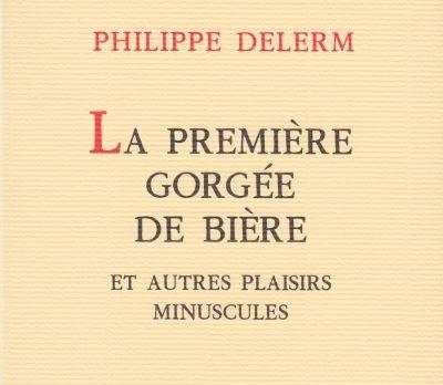 """La premiere gorgee de biere et autres plaisirs minuscules petit - Le livre """"feel good"""" du mois: Les plaisirs minuscules"""