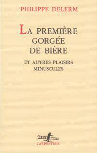 """philippe delerm plaisirs minuscules - Le livre """"feel good"""" du mois: Les plaisirs minuscules"""