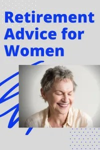Woman smiling and text indicating retirement advice