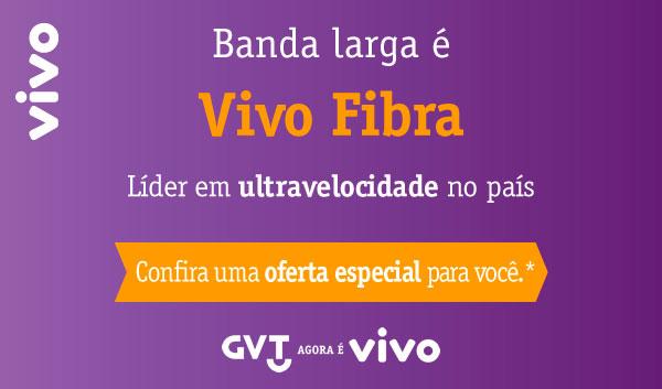 Vivo Fibra: Banda Larga