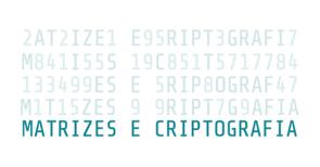 Matrizes e Criptografia
