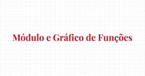 Módulo e gráfico de funções