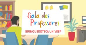 Brinquedoteca | Sala dos Professores