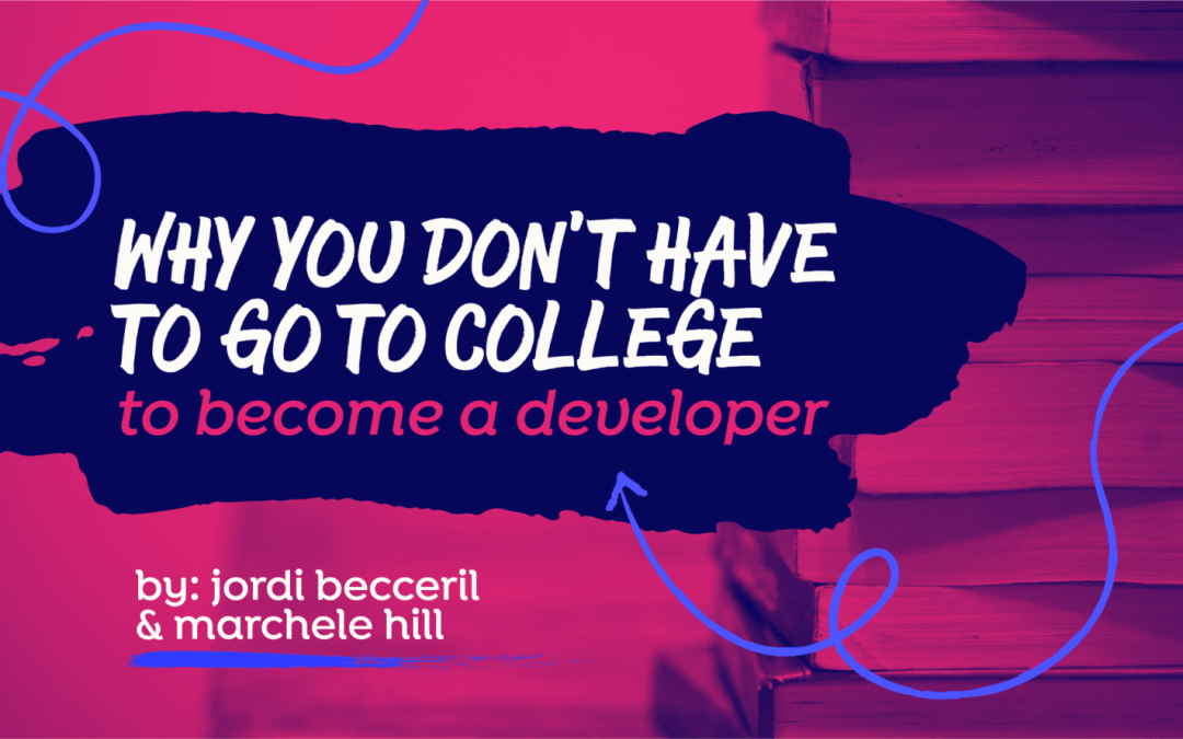 Why You Don't Need to Go to College to be a Developer