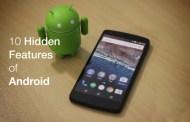 10 Hidden Features in Android Smartphone
