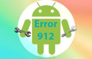How to solve Error 912 in Android