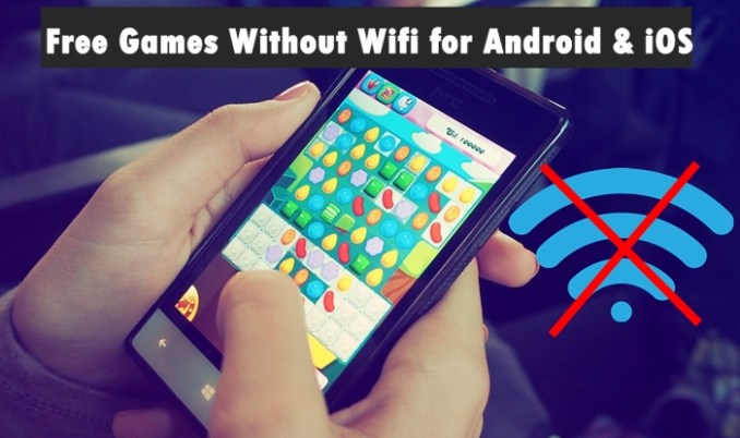 No wifi Games -Free Games Without Wifi for Android & iOS