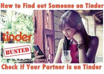 How to Find out Someone on Tinder? Check if your Partner is on Tinder