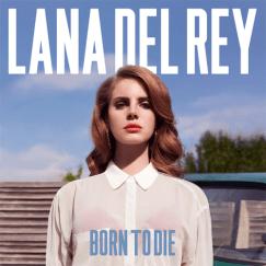 Born+to+Die