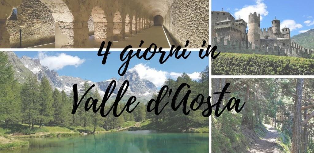 4 giorni in Valle d'Aosta