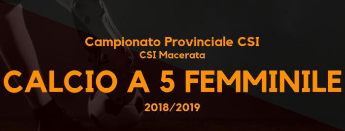 Calcio a 5 femminile – Campionato CSI sez. Macerata '18/'19 – 6° Giornata