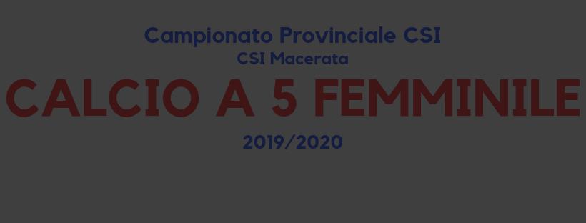 Calcio a 5 femminile – Campionato CSI sez. Macerata '19/'20 – Risultati 5° Giornata