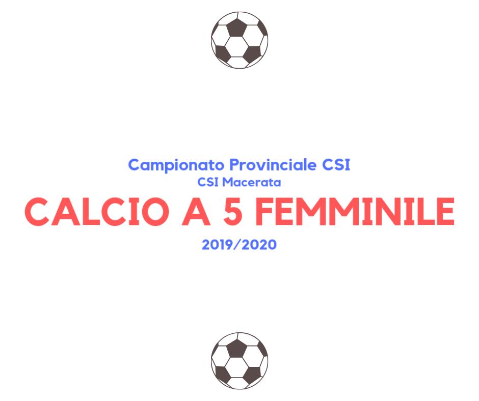 Calcio a 5 femminile – Campionato CSI sez. Macerata '19/'20 – Risultati 13° Giornata