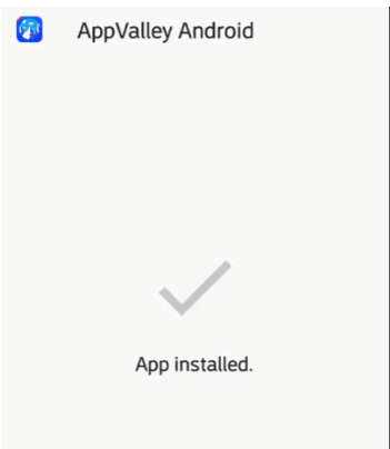 Installed 'AppValley APK' on Android