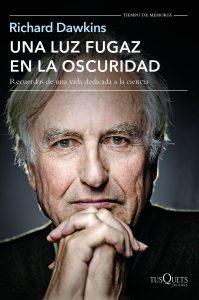 Richard Dawkins: Una luz en la oscuridad