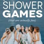 Bridal Shower Games You Ll Actually Want To Play A Practical Wedding