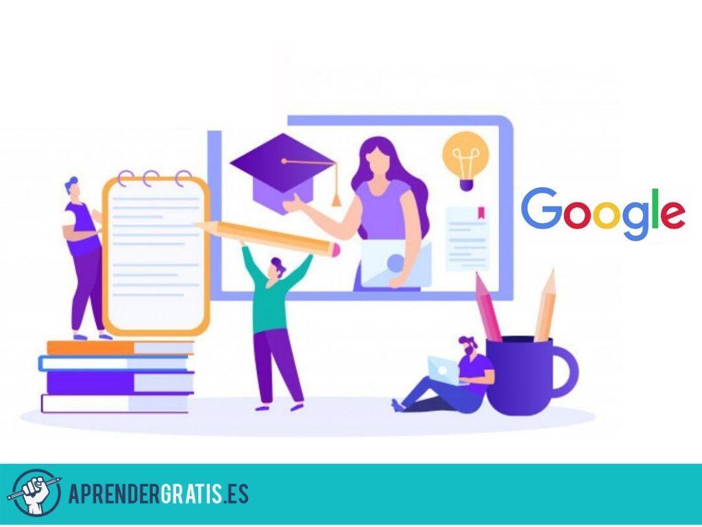 Aprender Gratis | Curso de herramientas de Google enfocadas a la docencia