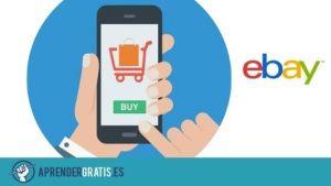 Aprender Gratis | Curso sobre cómo crear un negocio en eBay y ganar dinero con él