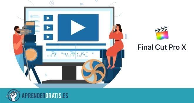 Aprender Gratis | Curso de Final Cut Pro X para edición de vídeo