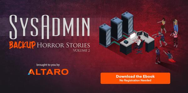 SysAdmin Horror Stories