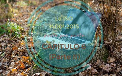 ISO 14001 Capítulo 6 (Parte II)