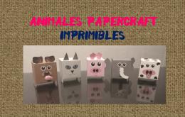 Cubeecraft imprimible y armable de 5 simpáticos animales. Manualidades a Raudales.