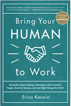 Bring your human to work by Erica Keswin on Après for working moms