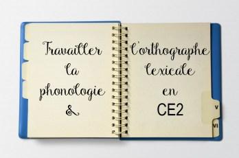 Travailler la phonologie et l'orthographe lexicale en CE2