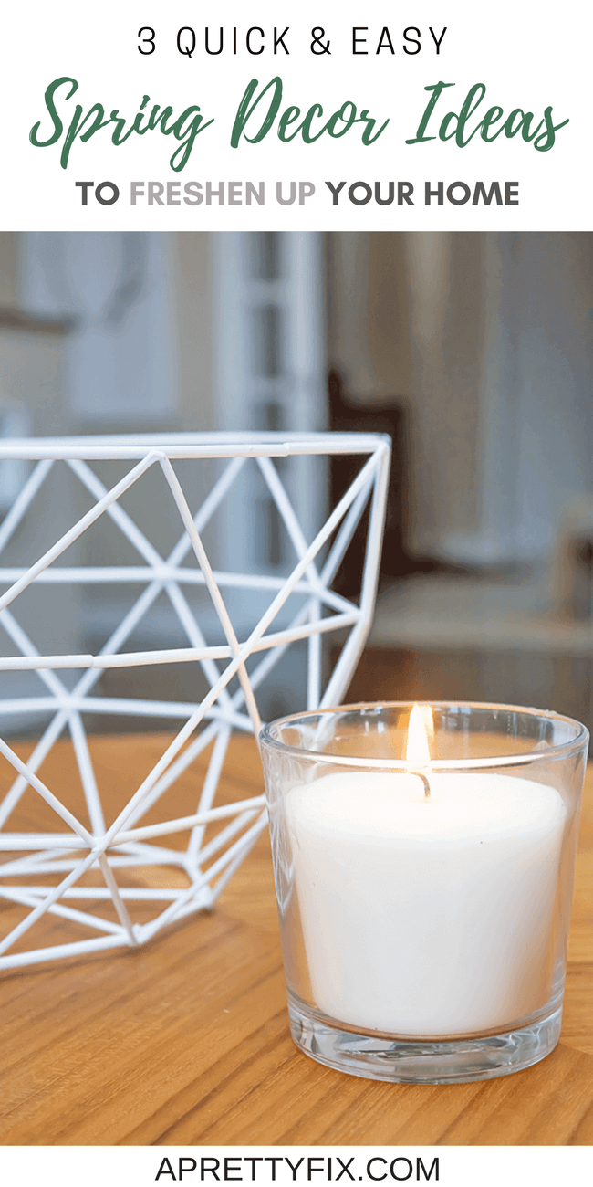 Get Started With Your Spring Decorating With These 3 Quick And Easy Ways To Freshen  Up