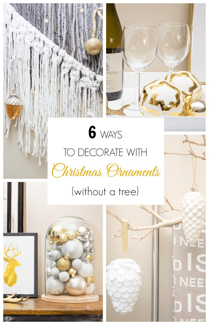 It's easy to accumulate a lot of Christmas ornaments from one holiday to the next - and not all of them end up on your tree! Here are 6 ways to decorate with Christmas ornaments without a tree.