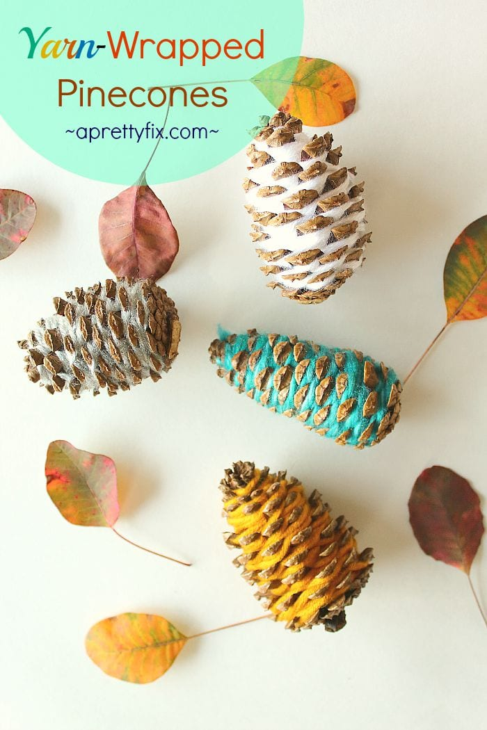 yarn wrapped pinecones a pretty fix