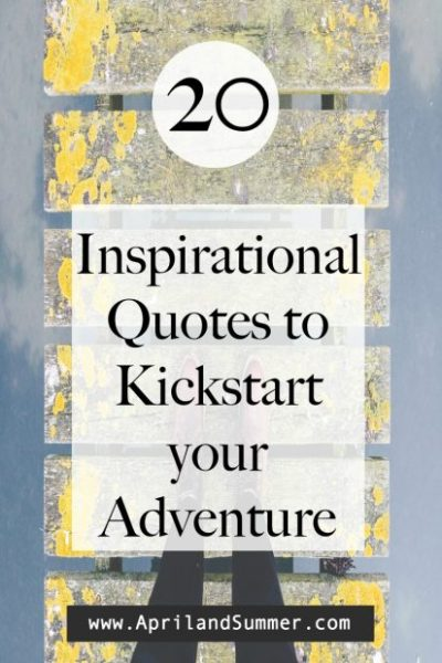Travel Quotes to Kickstart your adventure
