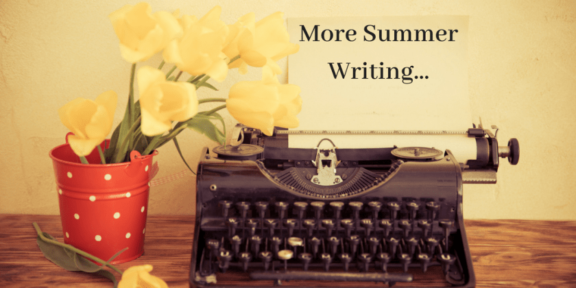 More Summer Writing...