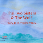 The Two Sisters & The Wolf Story 1: On their way... to the fairy ice skating ball. Will they get there in time? from the April Eight Songs & Stories Podcast at aprileight.com, on itunes and everywhere you listen to podcasts.