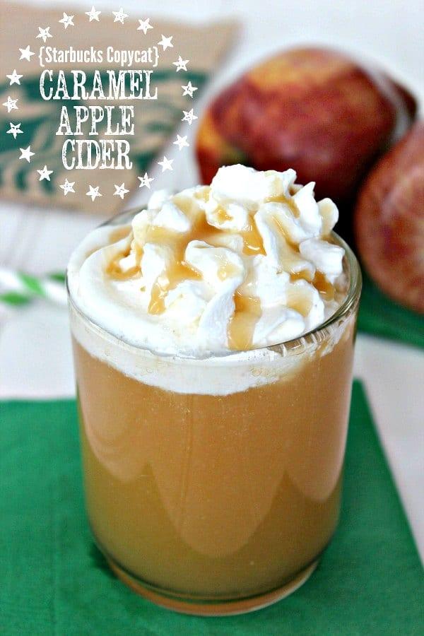 25 Apple Recipes - Caramel Apple Cider Recipe - copy cat starbucks