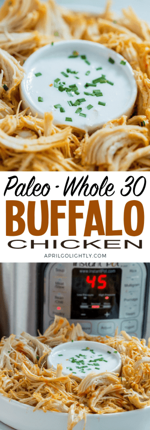 Whole 30 Paleo Shredded Buffalo Chicken Recipe made with Franks red hot and coconut milk