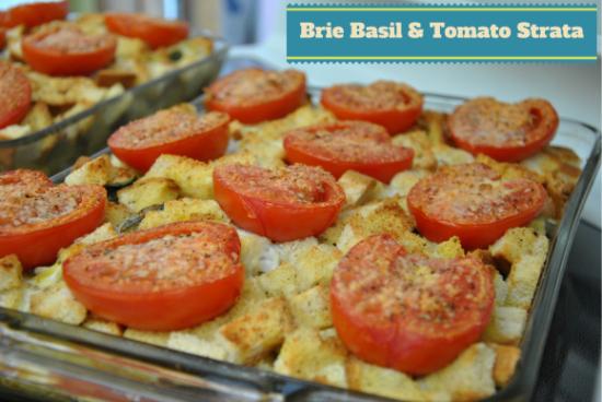 Brie Basil and Tomato Strata