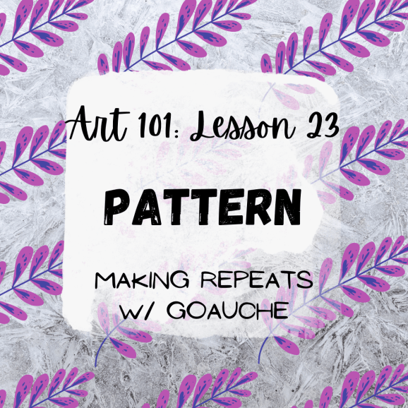 Pattern in Art: Making Repeats with Goauche Paint