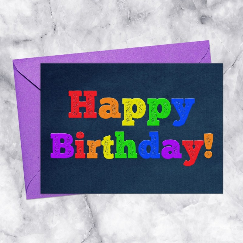 Happy Birthday Printable Card Dark Rainbow Letterpress