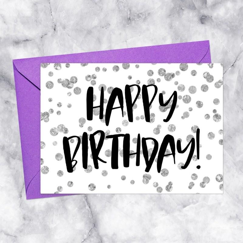 Happy Birthday Printable Greeting Card Silver Confetti