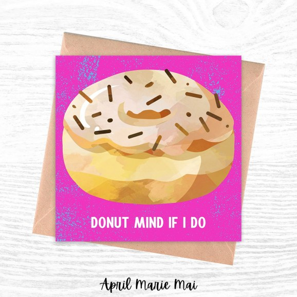 Donut Mind If I Do Square Printable Greeting Card