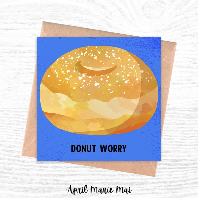 Donut Worry Square Printable Greeting Card