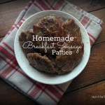 Homemade Breakfast Sausage Patties