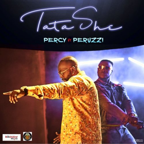 "Download Audio ""Tatashe"" By Percy x Peruzzi.mp3"