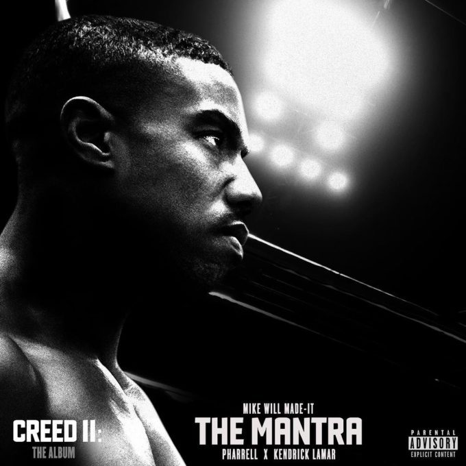 Mike WiLL Made It – The Mantra Ft Kendrick Lamar & Pharrell