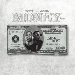 Soft – Money (Remix) Ft Wizkid