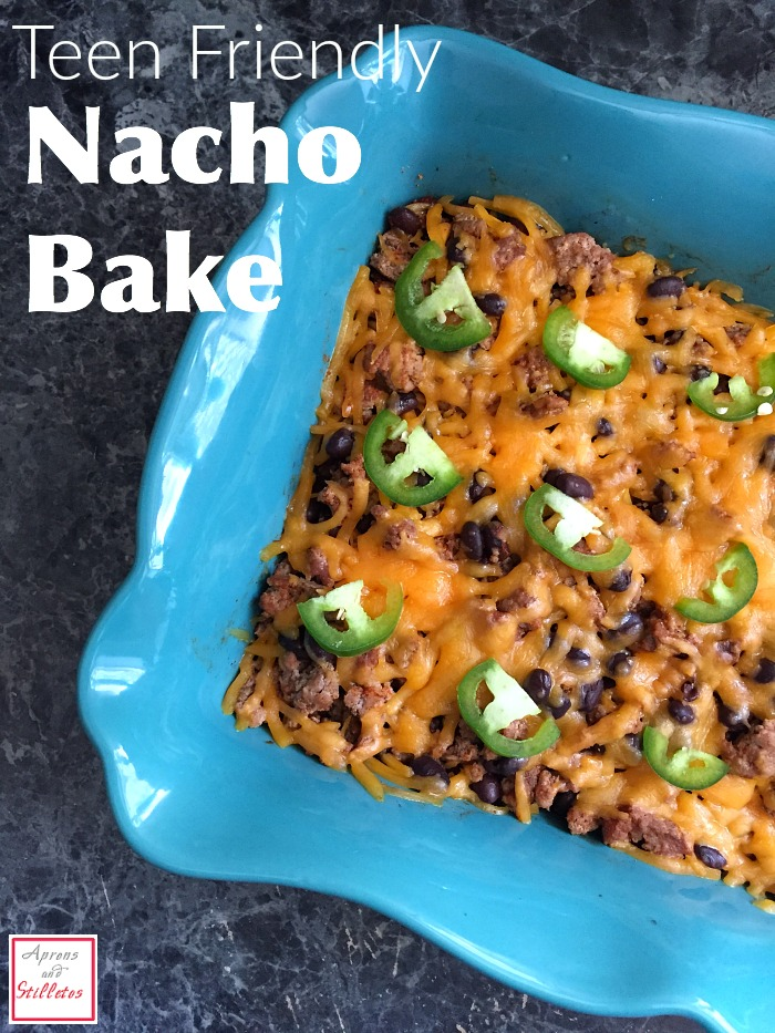 Teen Friendly Nacho Bake Recipe